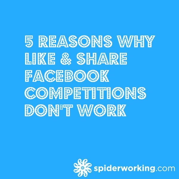 5 Reasons Why Like & Share Facebook Competitions Don't Work