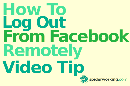 How To Log Out From Facebook Remotely