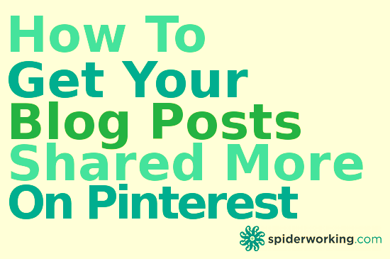How To Get More Blog Shares On Pinterest – Pinterest Tip