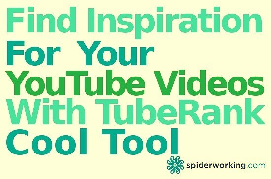 Find Inspiration For Your YouTube Videos With TubeRank – Cool Tool