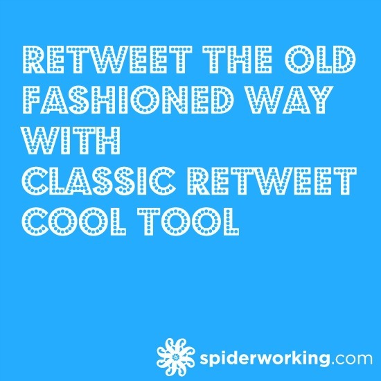 ReTweet The Old Fashioned Way With Classic ReTweet – Cool Tool
