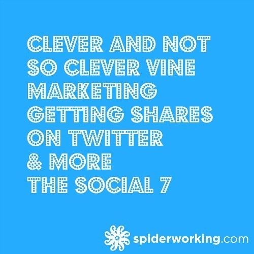 Clever And Not So Clever Vine Marketing, Getting Shares On Twitter & More – The Social 7