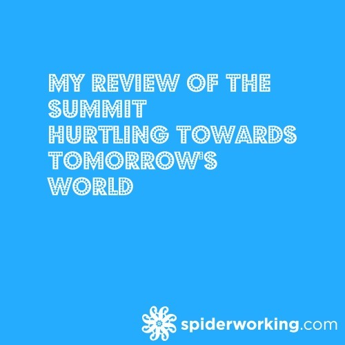 My Review of The Summit – Hurtling Towards Tomorrow's World