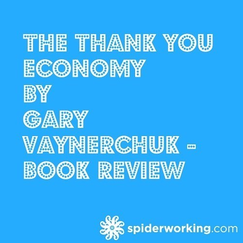 The Thank You Economy by Gary Vaynerchuk – Book Review