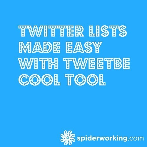 Twitter Lists Made Easy With TweetBe – Cool Tool