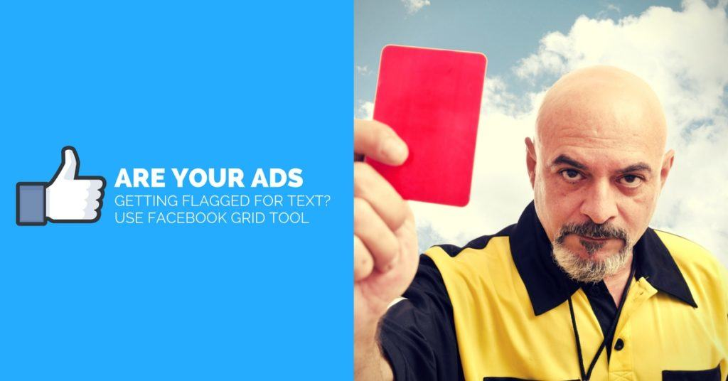 Get More Reach With Your Facebook Ads - Use Text Overlay Tool (Was Grid Tool)