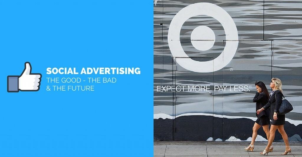 Social Advertising - the Good the Bad and the Future