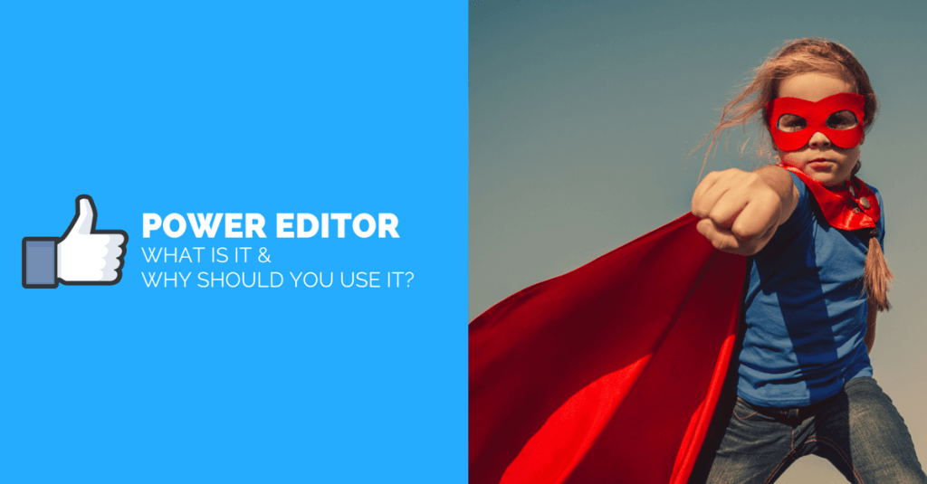 Why Use Facebook Power Editor? The Pros and Cons