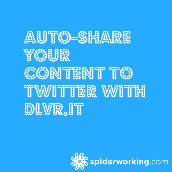 Auto-Share Your Blog To Twitter With Dlvr.it