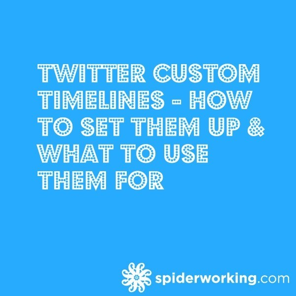 Twitter Custom Timelines – How To Set Them Up & What To Use Them For