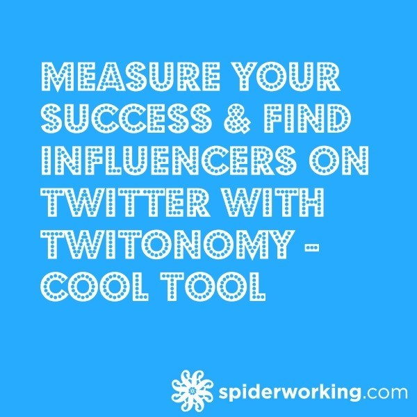 Measure Your Success & Find Influencers On Twitter With Twitonomy – Cool Tool