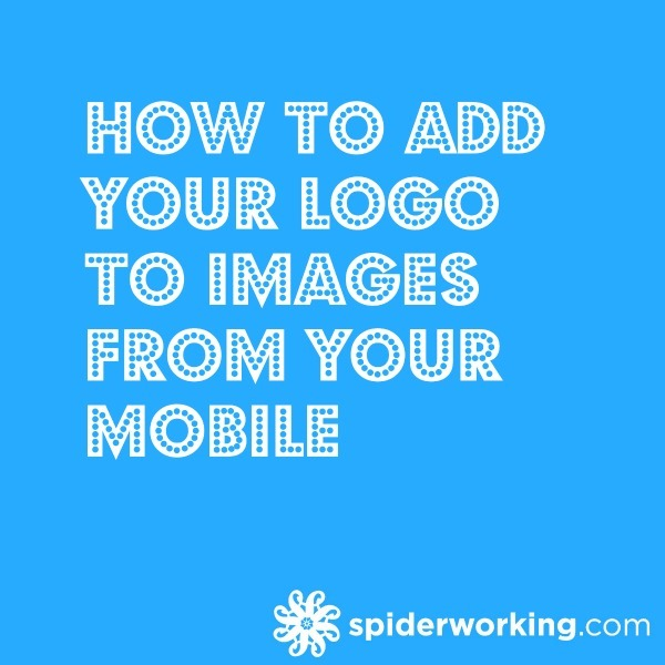How To Add Your Logo To Photos from Your Mobile – iWatermark – Cool Tool