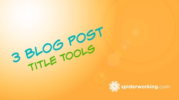 Two Tools For Creating Blog Headline Ideas