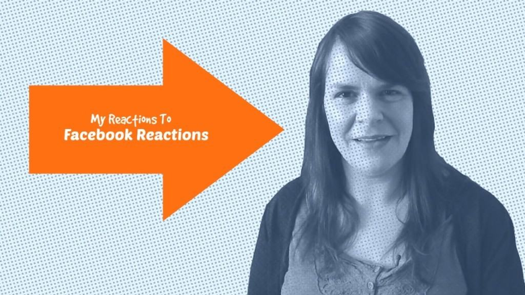 My Reaction to Facebook Reactions – Episode #4 – 1 Minute Social Media Moment