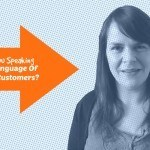 Are You Speaking The Same Language As Your Customer? #9 1 Minute Social Media Moment