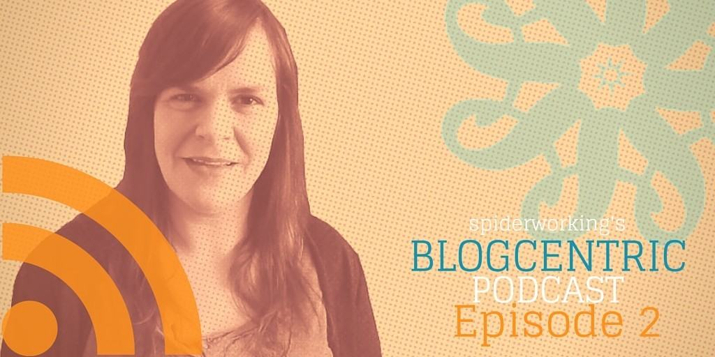How To Supercharge Your Most Popular Content – Blogcentric Episode 2