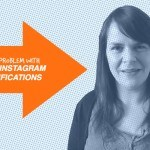 Why Instagram Notifications Aren't The Secret To Success – 1 Minute Social Media Moment #26