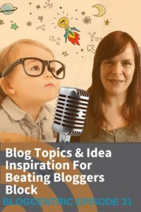 Blog Topic Idea Inspiration For Beating Bloggers Block