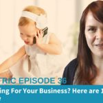 Are You Blogging For Your Business? Here are 10 Reasons You Should Be – Blogcentric #36
