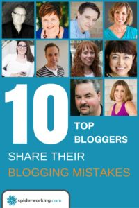 Blogging mistakes from 10 successful bloggers