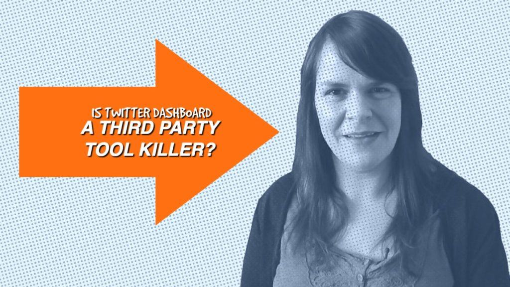 Is Twitter Dashboard A Third Party Tool Killer? Maybe Not – 1 Minute Moment #40