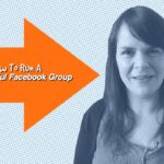 How To Build A Facebook Group That Encourages Community – 1 Minute Moment #47