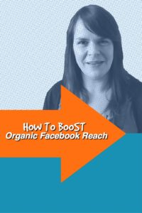 11 Tips To Boost Your Facebook Organic Reach