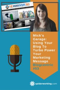 Mick's Garage: Using Your Blog To Turbo Power Your Marketing Message
