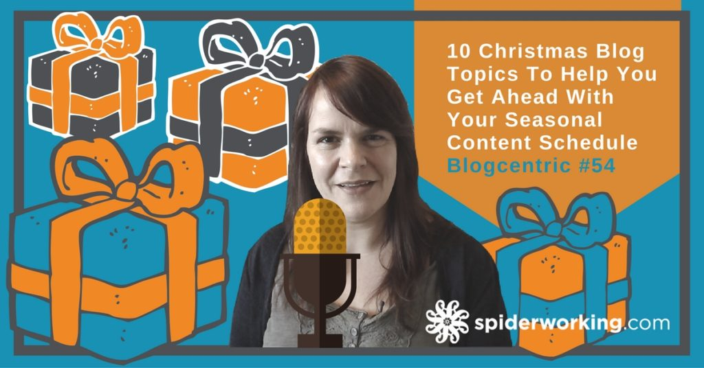 10 Christmas Blog Topics For Your Seasonal Content Schedule