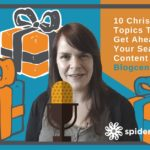 10 Christmas Blog Topics To Help You Get Ahead With Your Seasonal Content Schedule – Blogcentric #54