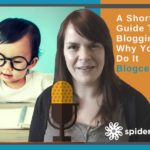 A Short, Beginners Guide To Guest Blogging And Why You Need To Do It – Blogcentric #51