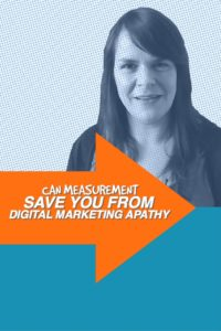 Can Measurement Save You From Digital Marketing Apathy? - 1 Minute Moment #58