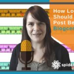 How Long Should A Blog Post Be? – Blogcentric #56