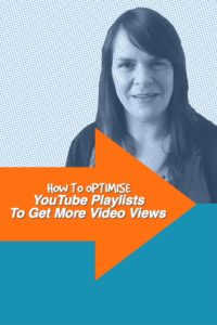 How To Optimise YouTube Playlists To Get More Video Views