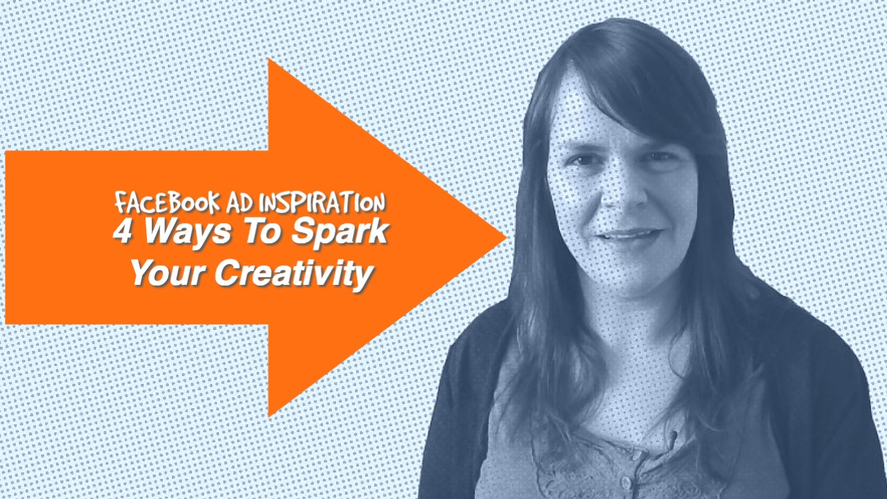 What To Do When You're Stuck For Facebook Ad Inspiration