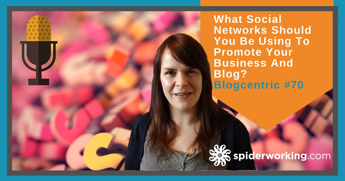 How To Score Your Social Networks So You Know Which Ones To Use For Your Business