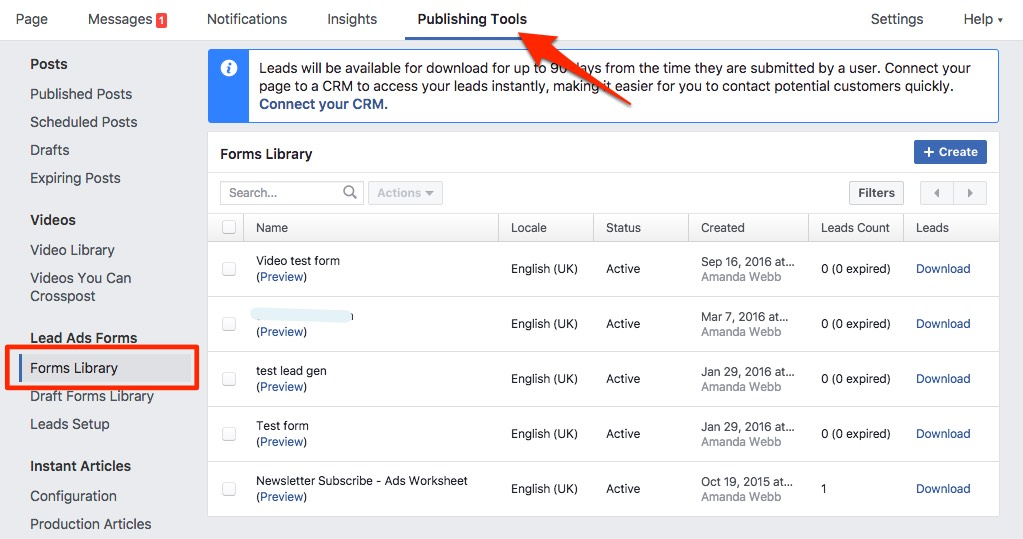 Find your lead gen entries on the publishing tab of your Facebook page