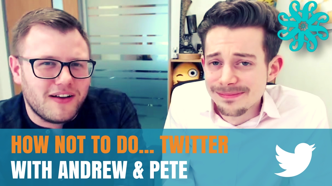 How Not To Do…. Twitter – With Andrew And Pete