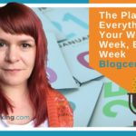 The Plan: Fit Everything Into Your Working Week, Every Week – Blogcentric #76
