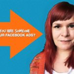 Should You Hire Someone To Manage Your Facebook Ads For You? The Pros And Cons – 1 Minute Moment #80