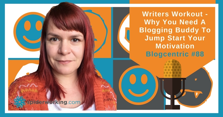 Get A Blogging Buddy To Challenge And Motivate You