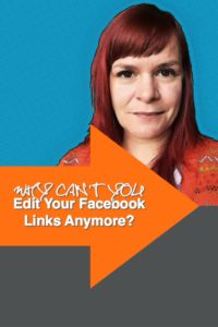 The Easy, The Not So Easy And The Hard Ways You Can Still Edit Your Facebook Links