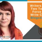 Writers Workout – Two Tools That Force You To Write Concisely – Blogcentric #87