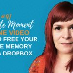 How To Free Phone Memory For Video Using Dropbox - 1 Minute Moment #91