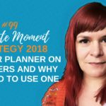 Getting Your Planner On - 3 Planners And Why You Need To Use One - 1 Minute Moment #99