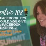 It's Not Facebook, It's You - Should You Give Up On Facebook Marketing? - Blogcentric 108