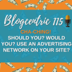 Should You? Would You? Use An Advertising Network On Your Site? - The Blog Monetisation Series Part 2