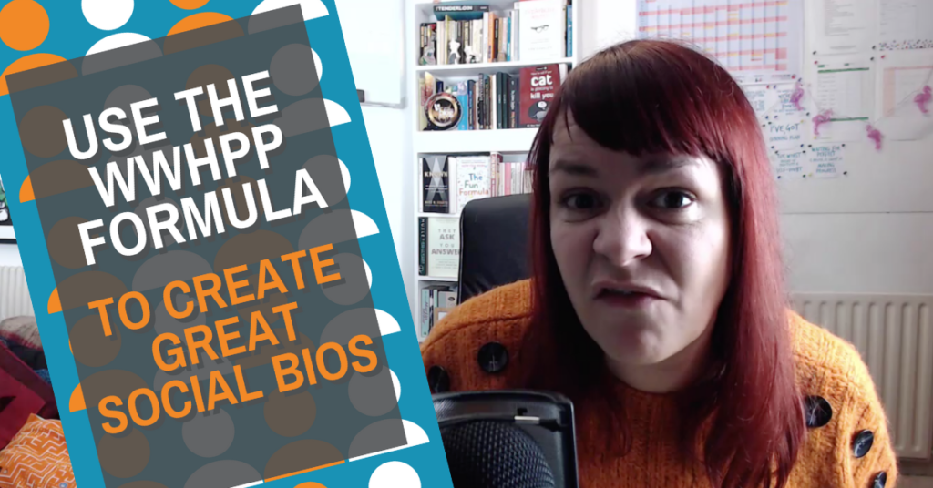How to create great social media bios every time with the WWHPP formula