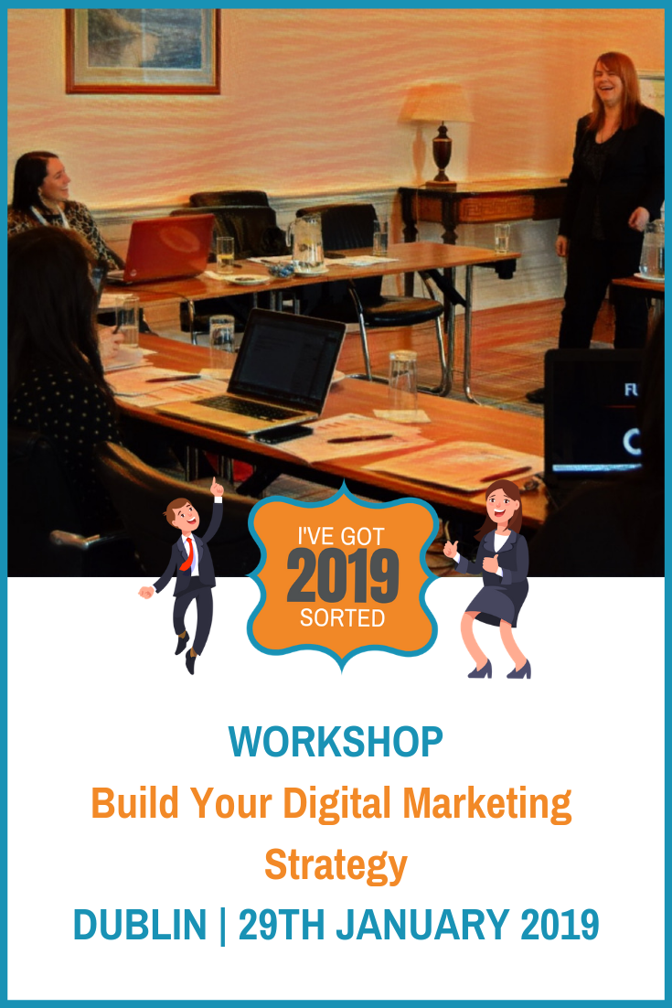 You know you need a digital marketing, content marketing, social media strategy for your business but where do you start?  In this intensive one day workshop, you\'ll develop a step-by-step online strategy for 2019 and learn the skills you need to implement it.  #digitalmarketingstrategy #contentmarketingstrategy #socialmediastrategy #workshop #dublinevent