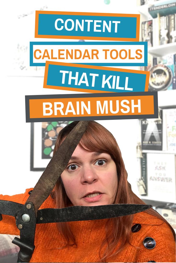 Content Calendar Tools that Kill Brain Mush (Plus Downloads)